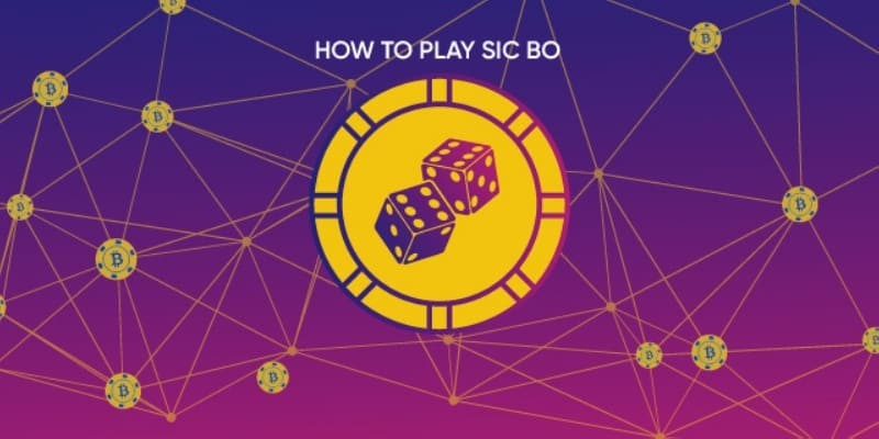 How to play Sic Bo? Rules and chances of winning the dice game