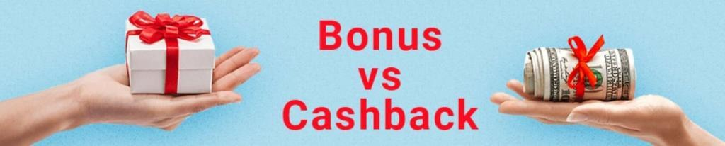 Cashback promotions vs. Bonus offers
